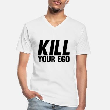 Kill Your Ego Kill Your Ego - Männer-T-Shirt mit V-Ausschnitt