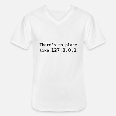 No Place Like Home There's no place like 127.0.0.1 - T-shirt col V Homme