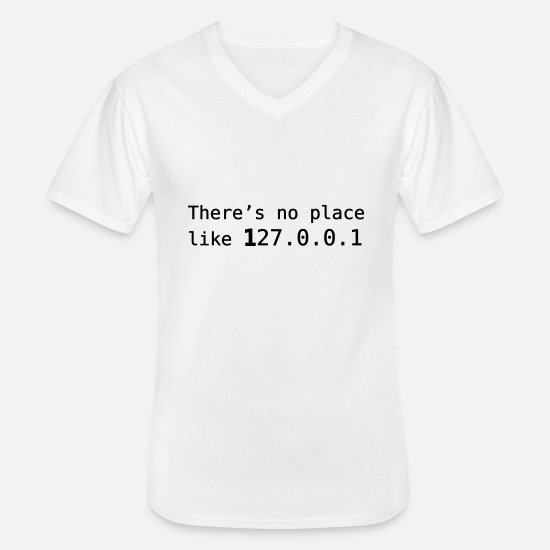 Place T-shirts - There's no place like 127.0.0.1 - T-shirt col V Homme blanc