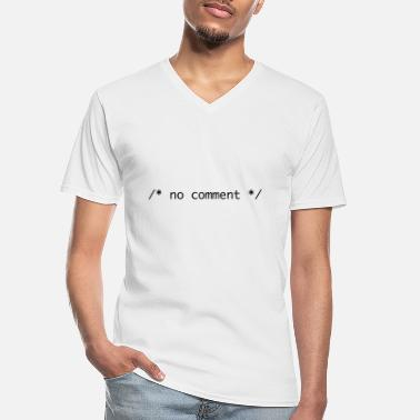Comment no comment - Men's V-Neck T-Shirt