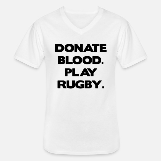 Funny T-Shirts - Donate Blood. Play Rugby. - Men's V-Neck T-Shirt white