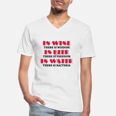 Water In wine there is wisdom... - Men's V-Neck T-Shirt