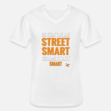 Sesam Oh sure, you are street smart. Sesame street smart - Klassiek mannen T-shirt met V-hals