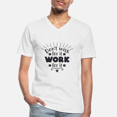 South America Dont wish for it work - Men's V-Neck T-Shirt