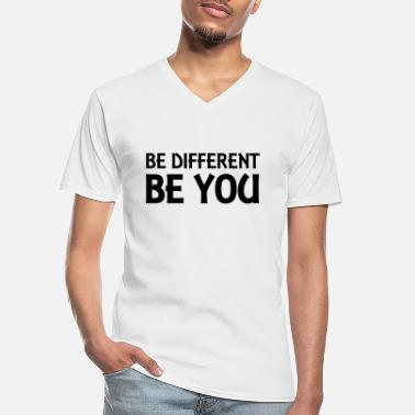 Be You Be different - be you - Maglietta da uomo classica con scollo a V