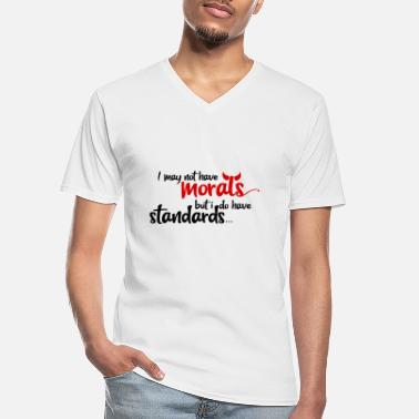 Moral Morals and Standards - Men's V-Neck T-Shirt