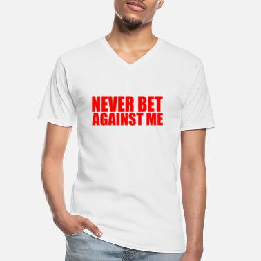 America never bet against me - Men's V-Neck T-Shirt