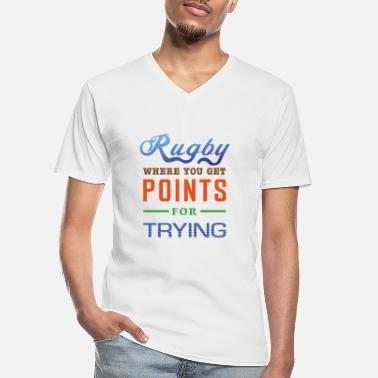 Rugby, where you get points for trying - Men's V-Neck T-Shirt