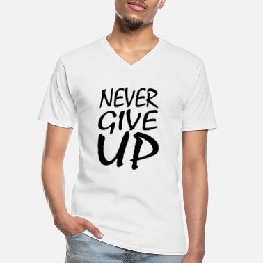 Power NEVER GIVE UP - Men's V-Neck T-Shirt