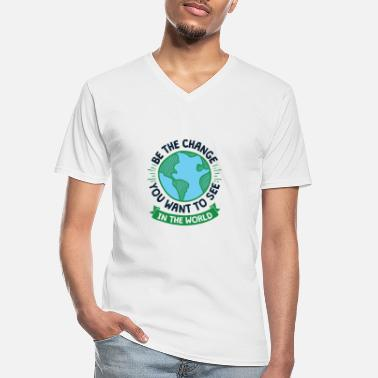 Climate Change Cool Earth Day Design Be the Change - Men's V-Neck T-Shirt