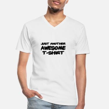 Hilarious Just another awesome T-Shirt - Men's V-Neck T-Shirt