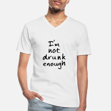 Semaine not drunk enough - T-shirt col V Homme