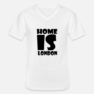 London London - At home is London - Home is London - Men's V-Neck T-Shirt