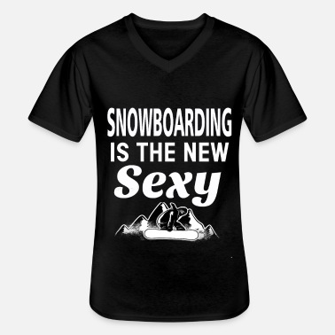 Ski Goggles Snowboarding is the new sexy snowboarder snow - Men's V-Neck T-Shirt
