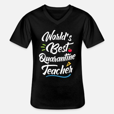 School World Best Quarantine Teacher School Grappige leraar - Klassiek mannen T-shirt met V-hals