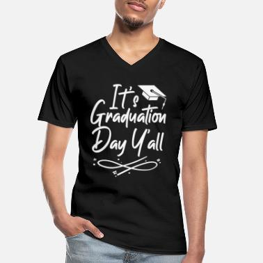 High School Graduate It's Graduation Y'all 2021 College Graduation - Men's V-Neck T-Shirt
