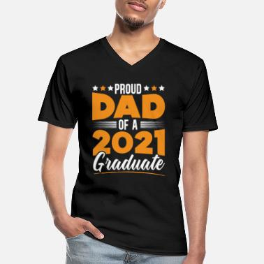 Best In Class Proud Dad Of A 2021 Graduate Happy Graduation Day - Men's V-Neck T-Shirt