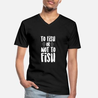 Bone To Fish or Not To Fish - Men's V-Neck T-Shirt
