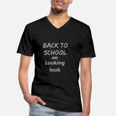 Back To School Back to school - back to school - Men's V-Neck T-Shirt