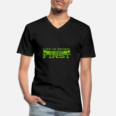 eat dessert first - Men's V-Neck T-Shirt