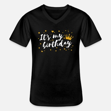 Birthday Saying Birthday birthday saying saying statement - Men's V-Neck T-Shirt
