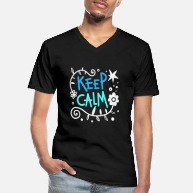 Keep Calm KEEP CALM - Men's V-Neck T-Shirt