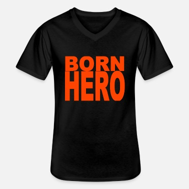 Hero As a hero born birthday gift hero Hero - Men's V-Neck T-Shirt