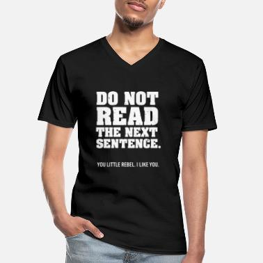 Further DO NOT READ FURTHER! - Men's V-Neck T-Shirt