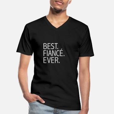 Fiance Best Fiance Ever Engaged Engagement Valentine's - Men's V-Neck T-Shirt