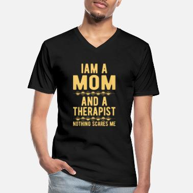 Suicidal Counselor Therapist Mom Therapist: Iam a Mom and a Therapist - Men's V-Neck T-Shirt