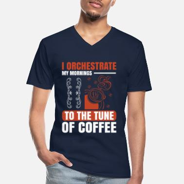 Monday I orchestrate my mornings to the tune of coffee - Men's V-Neck T-Shirt