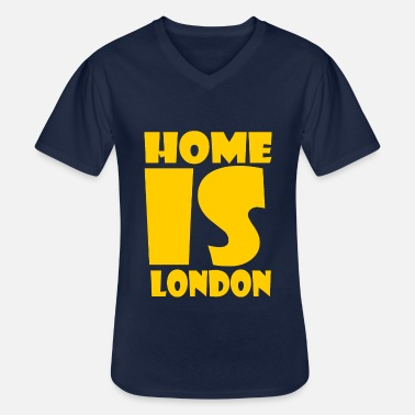 London London - At home is London - Men's V-Neck T-Shirt