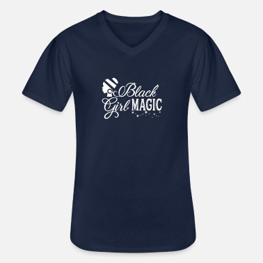 Black Girl Magic Black Girl Magic - Men's V-Neck T-Shirt