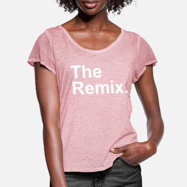 Remix The Remix. - Frauen T-Shirt mit Flatterärmeln