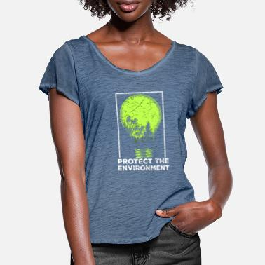 Protection Of The Environment Protect the Environment I Environmental Protection - Women's Ruffle T-Shirt