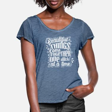 Strick Nähen Beautiful Things come Togehter One Stich - Frauen T-Shirt mit Flatterärmeln