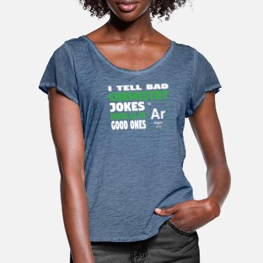 Geekyscienceawkward I tell bad chemistry jokes - nerdy and geeky gift - Women's Ruffle T-Shirt