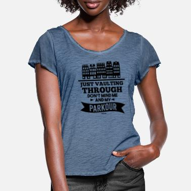 Present Parcour obstacle freerun fitness - Women's Ruffle T-Shirt