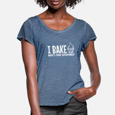 I Bake Because Punching People Is Frowned Upon I bake whats your superpower / ik bak - Vrouwen T-shirt met zwierige mouwen