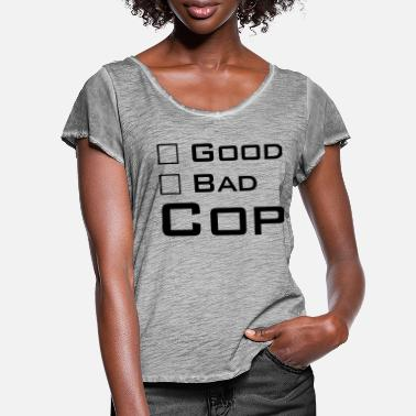 Cop Good Cop - Bad Cop - T-skjorte med flagrende ermer for kvinner