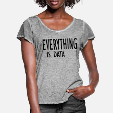 Data Preservation everything is data - Women's Ruffle T-Shirt