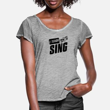 Lessons singing lessons - Women's Ruffle T-Shirt