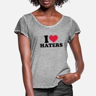 I Love Haters I love Haters - Women's Ruffle T-Shirt