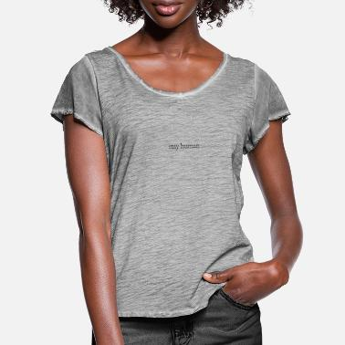 Stay human - Women's Ruffle T-Shirt