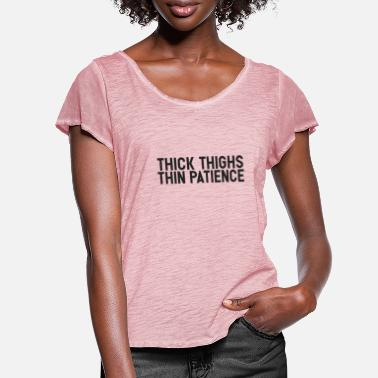 Thick Thick thighs - Women's Ruffle T-Shirt