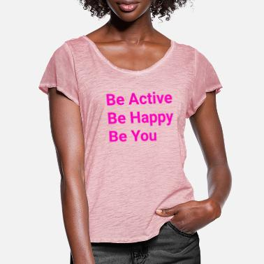 Activity Be active - Women's Ruffle T-Shirt