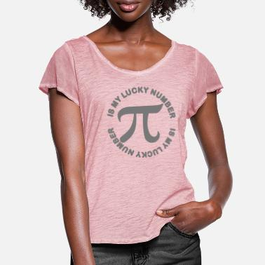 Number Pi is my Lucky Number - Women's Ruffle T-Shirt