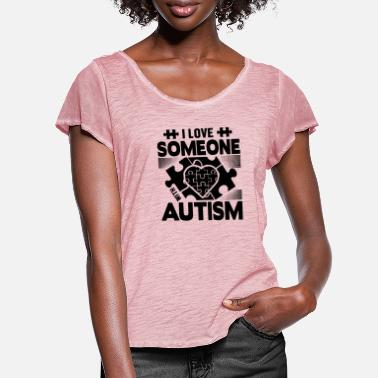 Aspergers I love someone with autism - Women's Ruffle T-Shirt