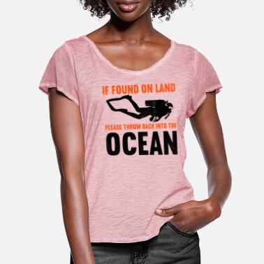 Ocean If found on land, please throw back into the ocean - Women's Ruffle T-Shirt