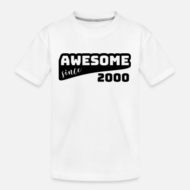 Since Awesome since 2000 / Birthday-Shirt - Teenager Bio T-Shirt